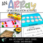 An Array of Multiplication Activities!
