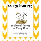 An Egg is an Egg Supplemental Materials Reading Street