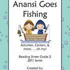 Anansi Goes Fishing Reading Street Grade 2 2011 Series