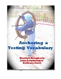 Anchoring a Testing Vocabulary (Test Prep)