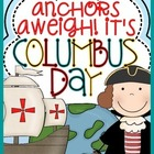 Anchors Aweigh! It&#039;s Columbus Day!: A Collection of Activi