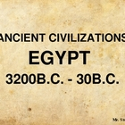 Ancient Civilizations  - Egypt