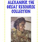 Ancient Greece: Alexander the Great Resource Collection