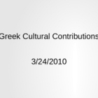 Ancient Greece - Cultural Contributions