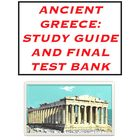 Ancient Greece: Study Guide and Final Test Bank
