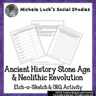 Ancient History Stone Age &amp; Neolithic Revolution Etch-A-Sc