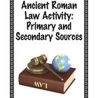 Ancient Roman Law Activity: Primary and Secondary Sources
