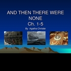 And Then There Were None Powerpoint Review of Chapters 1-5