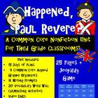 And Then What Happened,Paul Revere? Common Core Unit for T
