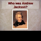 Andrew Jackson powerpoint