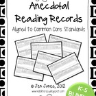 Anecdotal Reading Record Assessment {Common Core Aligned}