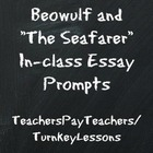 Anglo-Saxon In class Essay Prompts: Beowulf and The Seafarer