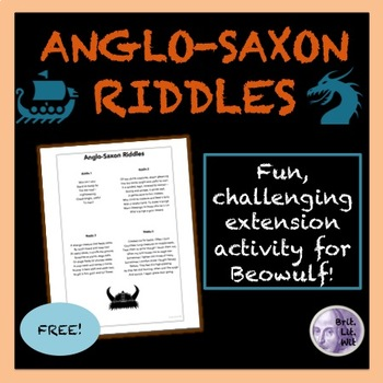 Anglo-Saxon Riddles (for use with Beowulf)