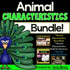 Animal Characteristics BUNDLE (Build the Sentence, Labelin