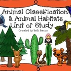 Animal Classification & Habitat Unit With Student Recordin