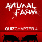 Animal Farm Chapter 4 Quiz