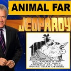 Animal Farm Jeopardy, Part I