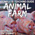 Animal Farm Literature Guide: Common Core Aligned Teaching Guide