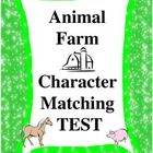 Animal Farm Matching Test
