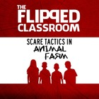 Animal Farm: Scare Tactics (Flipped Classroom Video Lecture)