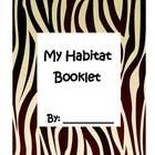 Animal Habitat Booklet