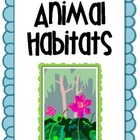 Animal Habitats - Diorama project, writing assignment, rub