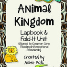 Animal Kingdom Lapbook Unit {Common Core}