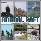 Animal RAFT-Research to Presentation Unit