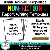 Animal  Reports- Informational Non-Fiction Report Writing