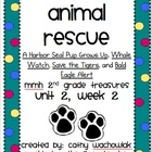 Animal Rescue, MMH Treasures 2nd Grade, Unit 2, Week 2
