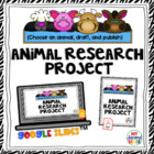 Animal Research Project (choose an animal, draft and publish)