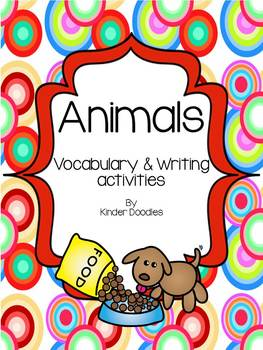 Animal Vocabulary & Writing Activities