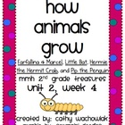 Animals Grow, MMH Treasures 2nd Grade Unit 2, Week 4
