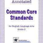 Annotated Common Core Standards for ELA Grade 3