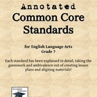 Annotated Common Core Standards for ELA Grade 7