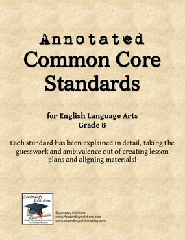 Annotated Common Core Standards for ELA Grade 8