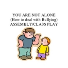 Anti-Bullying Class Play or Assembly