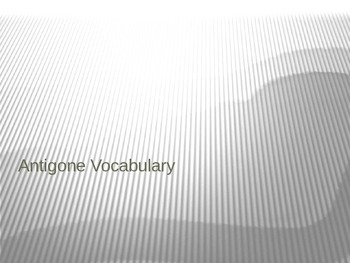 Antigone 20 Vocab Words Powerpoint