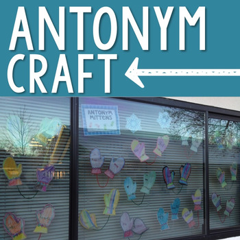 Antonym Mittens - Craft + Activities + Song