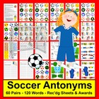Antonyms Soccer Literacy Centers - 60 Pairs - 120 Words - CCSS