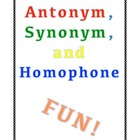 Antonyms, Synonyms, and Homophone Activities