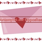 Antonyms are Opposites