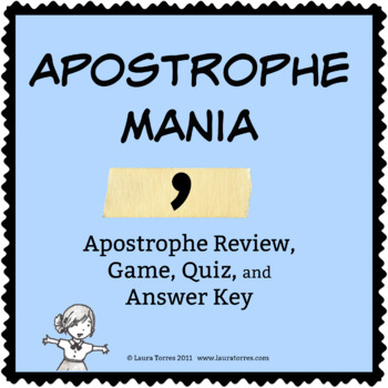 Apostrophe Mania! Review, Game, Quiz and Answer Keys