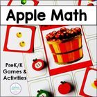 Apple Math: A Bushel of Math Games for Your Pre-K&#039;s and Ki