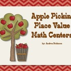 Apple Pickin' Place Value Centers