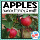 Apple Theme: Literacy, Science & Math Unit