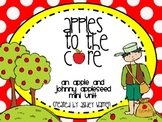 Apple and Johnny Appleseed Mini Unit - Math and Literacy Centers