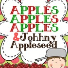 Apples, Apples, Apples &amp; Johnny Appleseed: A Thematic Unit