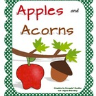 Apples and Acorns: Letters, Sounds, Words - Aa