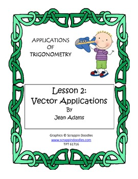 Applications of Trigonometry Lesson 2: Vector Applications